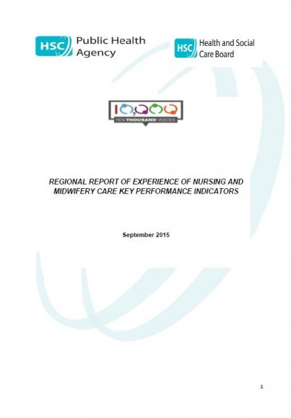 10,000 Voices Experience of Nursing and Midwifery Care Regional Report