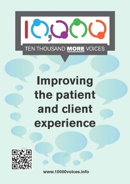 10,000 more voices: improving the patient and client experience