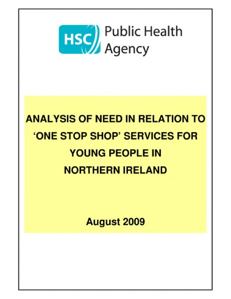 Analysis of need in relation to 'one stop shop' services for young people in Northern Ireland