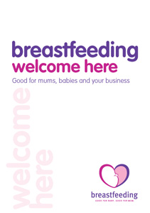 Breastfeeding welcome here: good for mums, babies and your business