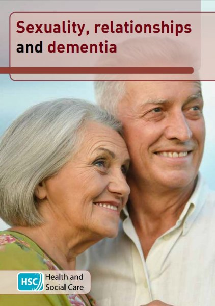Sexuality, relationships and dementia