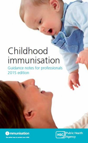 Immunisation guidance notes for professionals (2017 edition)