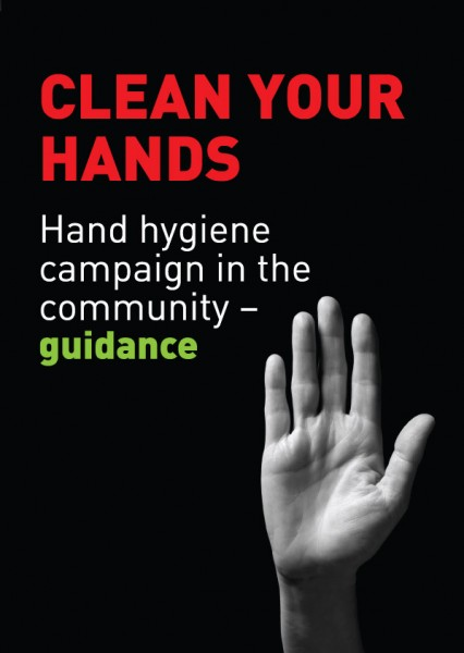 Clean your hands: hand hygiene in the community - guidance