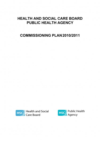 Joint Commissioning Plan of the Health and Social Care Board and the Public Health Agency: 2010-2011