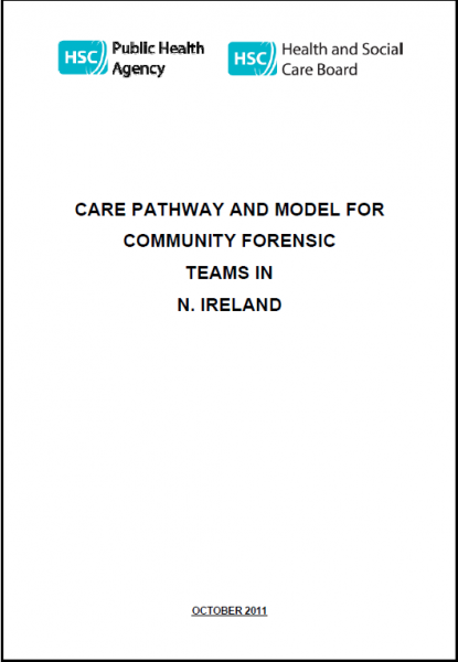 Care pathway and model for community forensic teams in Northern Ireland