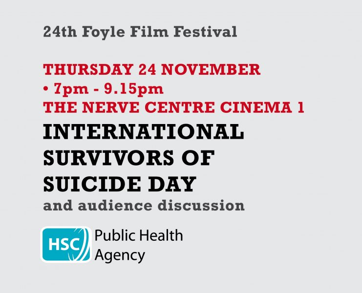 Advice and support for those bereaved by suicide, at Foyle Film Festival