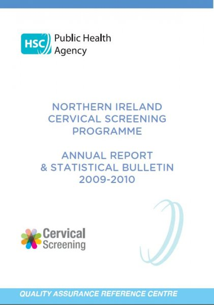 Northern Ireland Cervical Screening programme - Annual report and statistical bulletin 2009-2010