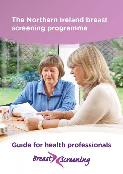 The Northern Ireland Breast Screening Programme - Guide for health professionals