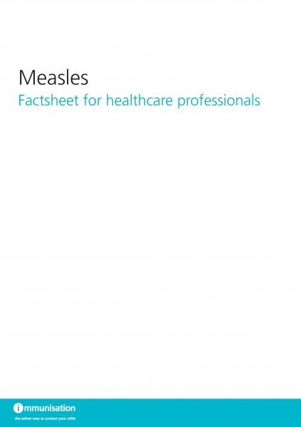 Measles: Factsheet for healthcare professionals