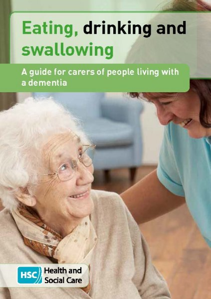 Eating, drinking and swallowing - A guide for carers of people living with a dementia (English and translations)