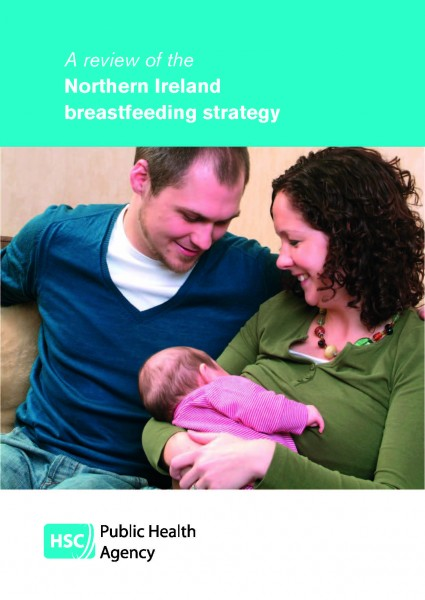 A review of the breastfeeding strategy for Northern Ireland