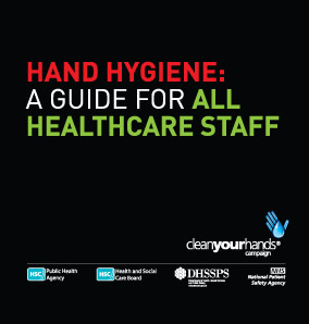 Hand hygiene: a guide for all healthcare staff