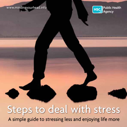 Steps to deal with stress - A simple guide to stressing less and enjoying life more