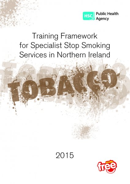 Training framework for specialist stop smoking services in Northern Ireland, 2015