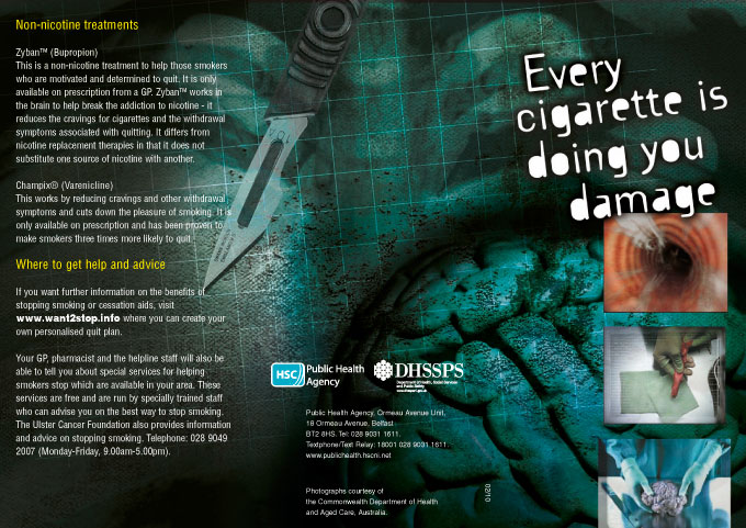 Every cigarette is doing you damage
