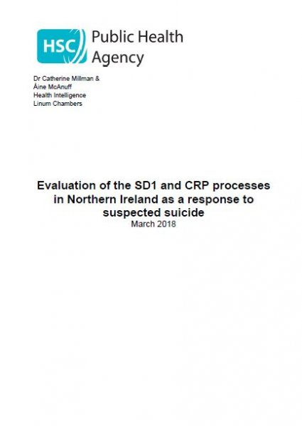 Evaluation of the SD1 and CRP processes in Northern Ireland as a response to suspected suicide