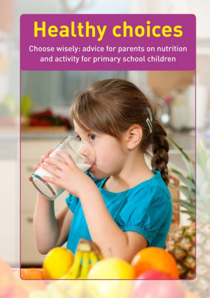 Healthy choices. Choose wisely: Advice for parents