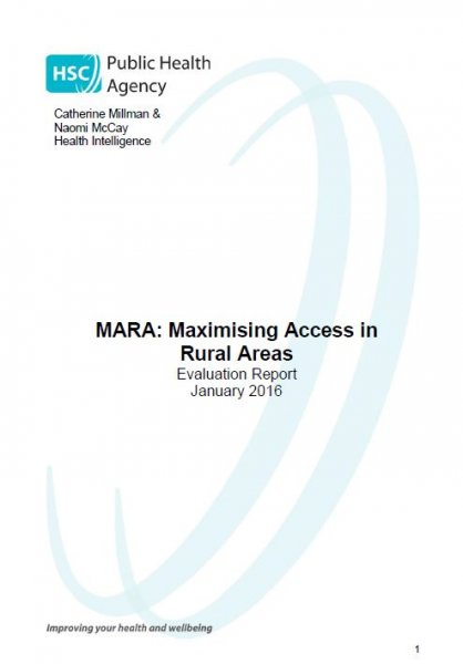MARA: Maximising Access in Rural Areas: Evaluation Reports