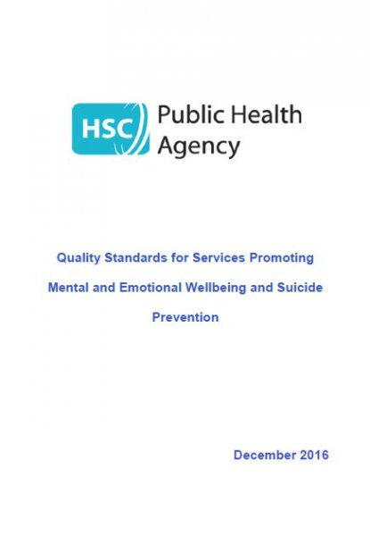 Quality Standards for Services Promoting Mental and Emotional Wellbeing and Suicide Prevention