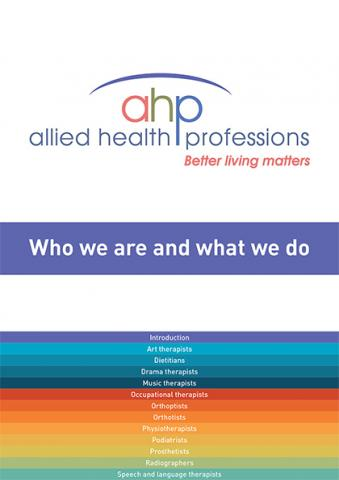 Allied Health Professions: Who we are and what we do