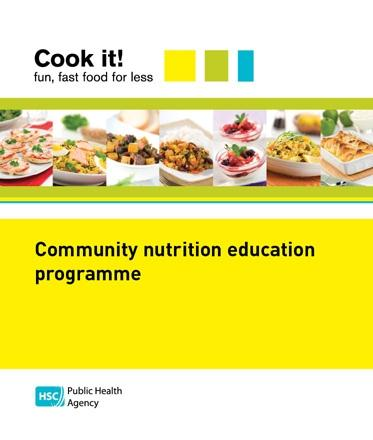Cook it! Fun, fast food for less: community nutrition education programme