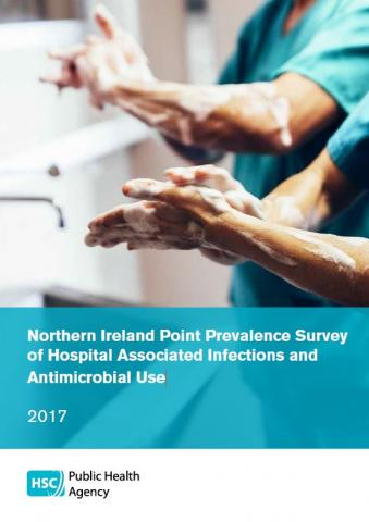 Northern Ireland Point Prevalence Survey of Hospital Associated Infections and Antimicrobial Use 2017