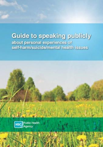 Guide to speaking publicly about self-harm/suicide/mental health issues