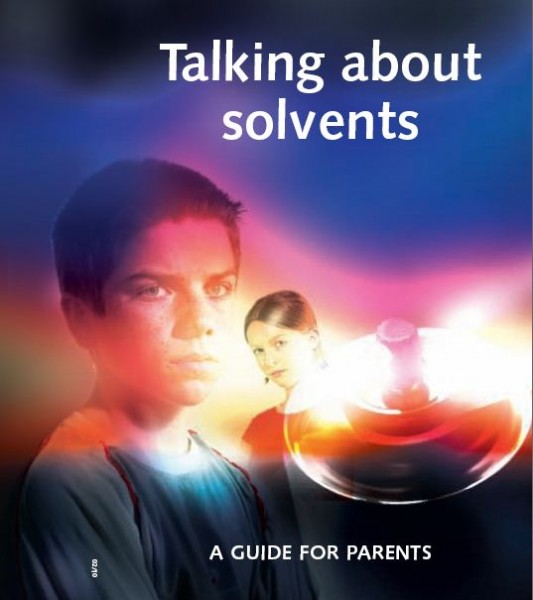 Advice for parents on 'talking about solvents'